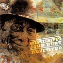 Mississippi John Hurt Revisited thumbnail