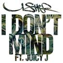 I Don't Mind (Single) thumbnail