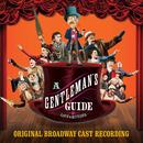 A Gentleman's Guide To Love And Murder (Original Broadway Cast Recording) thumbnail