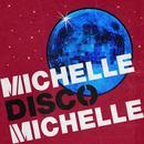Michelle Disco Michelle thumbnail
