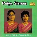 Priya Sisters - Sings Your Favourites thumbnail