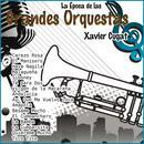 La Época de las Grandes Orquestas - Xavier Cugat thumbnail