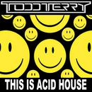 This Is Acid House thumbnail