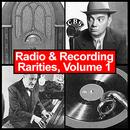 Radio & Recording Rarities, Volume 1 thumbnail