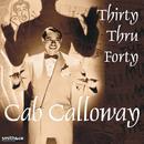 Cab Calloway - Thirty Thru Forty thumbnail