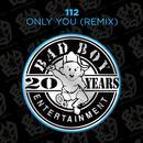 Only You (Remix) thumbnail