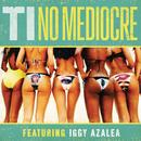 No Mediocre (Single) thumbnail