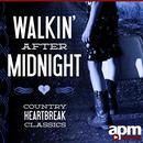 Walkin' After Midnight: Country Heartbreak Classics thumbnail