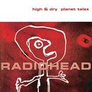 High & Dry / Planet Telex thumbnail