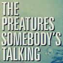 Somebody's Talking (Single) thumbnail
