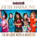 I'm In Love With A Monster (Single) thumbnail