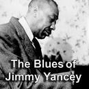 The Blues Of Jimmy Yancey thumbnail