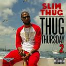Thug Thursday 2 (Explicit) thumbnail