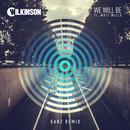 We Will Be (GANZ Remix) (Single) thumbnail