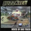 House Of Bad Touch thumbnail