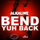 Bend Yuh Back (Single) thumbnail