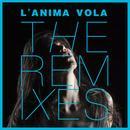 L'anima vola - The Remixes thumbnail