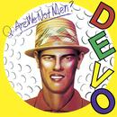 Q: Are We Not Men? A: We Are Devo! [Deluxe Remastered Edition] thumbnail