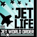 Jet World Order (Explicit) thumbnail