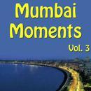 Mumbai Moments, Vol. 3 thumbnail