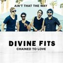 """""""Chained To Love"""" B/W """"Ain't That The Way"""" thumbnail"""