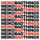Bad Things thumbnail