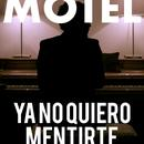 Ya No Quiero Mentirte (Banda Sonora Original) thumbnail