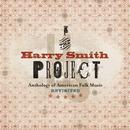 The Harry Smith Project - The Anthology Of American Folk Music Revisited thumbnail