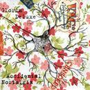 Gloria Deluxe - Accidental Nostalgia thumbnail