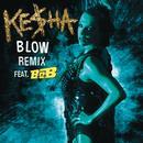 Blow (Remix) (Radio Single) thumbnail