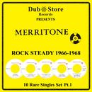 Merritone Rocksteady 1966 To 1968 - 10 Rare Singles Set Pt. 1 thumbnail