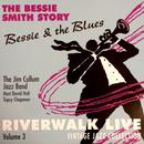 Bessie & The Blues: Riverwalk Live, Vol. 3 thumbnail
