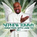 Church Folks Gotta Laugh Too!, Vol. 1 thumbnail