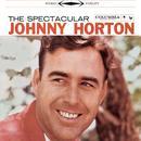 The Spectacular Johnny Horton thumbnail
