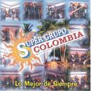 Super Grupo Colombia - Lo Mejor De Siempre thumbnail