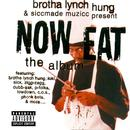 Now Eat - The Album (Explicit) thumbnail