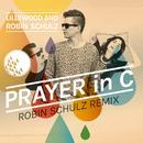 Prayer In C (Robin Schulz Radio Edit) (Single) thumbnail
