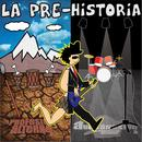 La Pre-Historia thumbnail