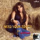Need Your Touch (Single) thumbnail