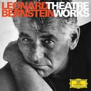 Leonard Bernstein: Theatre Works  thumbnail