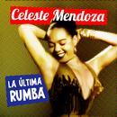 Celeste Mendoza. La Reina Del Guaguancó thumbnail