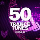 50 Trance Tunes, Vol. 34 thumbnail