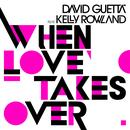 When Love Takes Over (Remixes) thumbnail