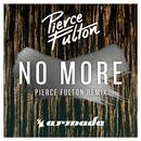 No More (Pierce Fulton Remix) (Single) thumbnail