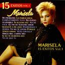 Marisela: 15 Éxitos, Vol. 1 thumbnail