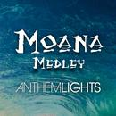 Moana Medley: How Far I'll Go / You're Welcome / Shiny / We Know The Way (Single) thumbnail