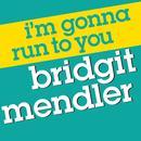 I'm Gonna Run To You (Radio Single) thumbnail