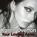 Your Loving Arms (Single) thumbnail