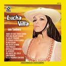 Lucha Villa Con Tambora thumbnail