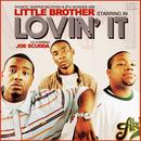 Lovin' It (Feat. Joe Scudda) thumbnail